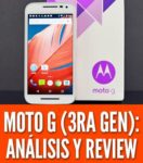 moto g 3ra generación análisis precio