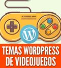 Temas wordpress de videojuegos