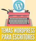 Temas wordpress para escritores