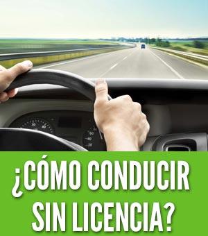 como conducir sin licencia