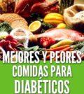 Mejores y peores comidas para diabeticos