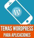 Temas wordpress para apps android ios aplicaciones