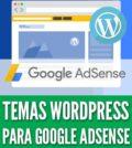 Temas wordpress para google adsense
