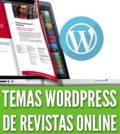 Temas wordpress para revistas online periodicos