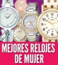 Mejores relojes de mujer
