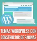 Temas wordpress con constructor de paginas