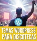 Temas wordpress para discotecas night clubs