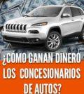 ¿Cómo ganan dinero los concesionarios de autos?