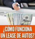Como funciona un lease de autos