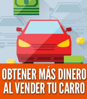 Como obtener más dinero al vender tu carro