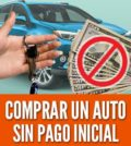 Comprar un auto sin dar un pago inicial
