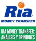 Ria Money Transfer análisis opiniones transferencias de dinero