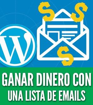 Construir una lista de emails ganar dinero wordpress