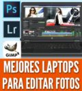 Mejores laptops para editar fotos