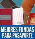 Mejores fundas para pasaporte forros