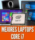 Mejores laptops core i7 intel portatiles