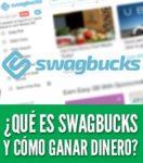 Que es swagbucks como ganar dinero encuestas remuneradas