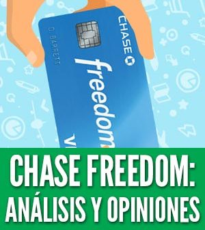 Chase freedom análisis opiniones tarjetas de crédito