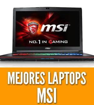 Mejores laptops msi portatil