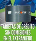Tarjetas de crédito sin comisiones en el extranjero