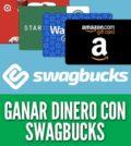 Como ganar dinero con swagbucks