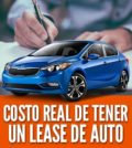 Costo real de tener un lease de auto