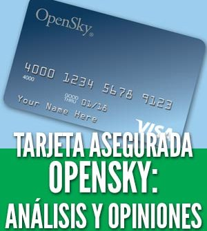 opensky secured analisis y opiniones tarjeta de crédito asegurada capital bank