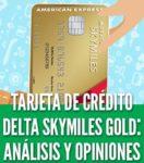 Tarjeta de credito delta skymiles gold