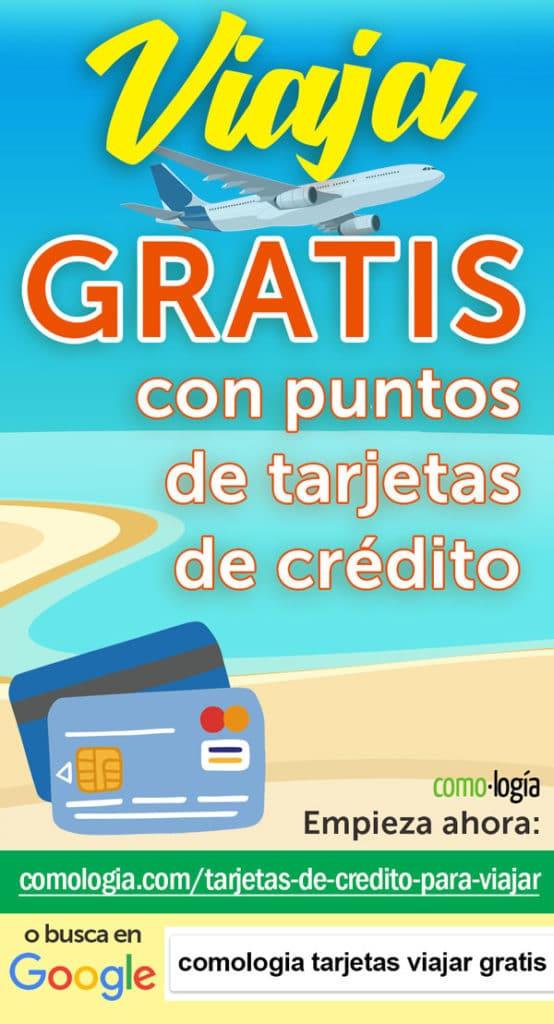tarjetas de credito viajar gratis