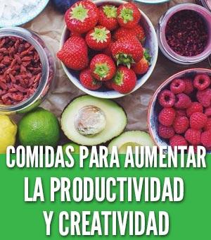 Comidas para aumentar la productividad y creatividad