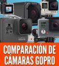 Comparación de cámaras GoPro