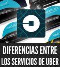 Diferencias entre los servicios de uber