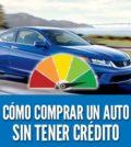 Como comprar un auto sin tener credito