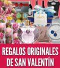 Ideas de regalos originales para San Valentín