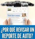 Por que revisar un reporte de auto
