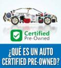 Que es un auto certified pre owned o cpo