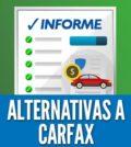 Alternativas a carfax reporte historial de autos