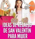 ideas de regalos para mujeres de San Valentín