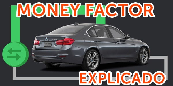 money factor factor monetario arrendar