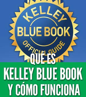 Qué es Kelley Blue Book precio de autos