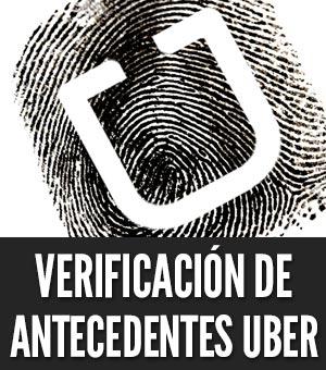 Verificación de antecedentes Uber