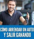 Arrendar un auto ahorrar dinero pagar menos