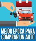 Mejor tiempo para comprar un auto