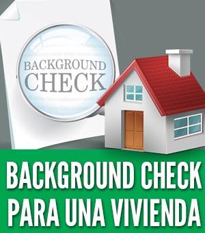 Background check para una vivienda antecedentes