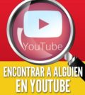 Como encontrar a alguien en youtube perfil videos