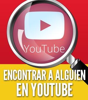 Como encontrar a alguien en youtube perfil videos