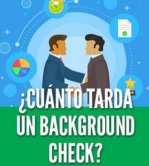 Cuanto tiempo tarda un background check