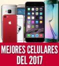 Mejores celulares 2017 moviles