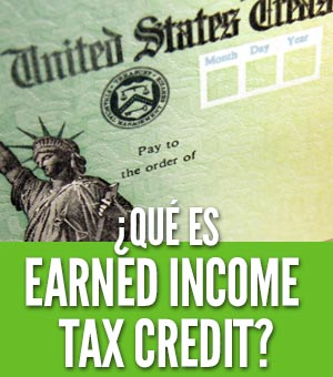 Qué es earned income tax credit taxes