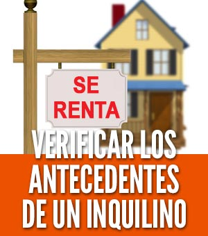 Verificar los antecedentes de un inquilino arrendador